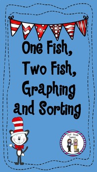 One Fish, Two Fish, Graphing and Sorting