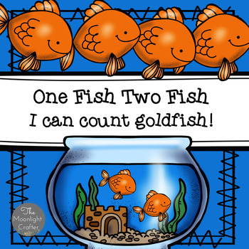 One Fish Two Fish I Can  Count  Goldfish