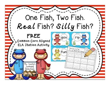 One Fish, Two Fish. Real Fish? Silly Fish? {FREE}