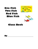One Fish Two Fish Red Fish Blue Fish Class Book