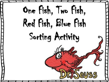 One Fish, Two Fish, Red Fish, Blue Fish: Dr. Seuss