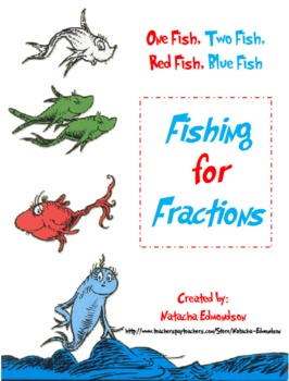 One Fish, Two Fish, Red Fish, Blue Fish: Fishing for Fractions