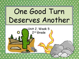 One Good Turn Deserves Another, 2nd Grade, PowerPoint for Intervention Groups