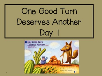 One Good Turn Deserves Another 2nd Grade Reading Street Po