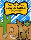 One Good Turn Deserves Another Close Reading Unit Reading Street 2nd