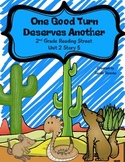 One Good Turn Deserves Another Reading Street 2nd Grade Story 5 Unit 2