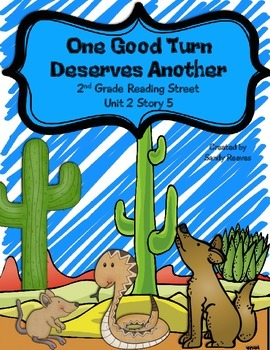One Good Turn Deserves Another Reading Street 2nd Grade St