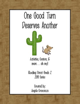 One Good Turn Deserves Another Reading Street Grade 2 2011 & 2013 Series