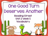 One Good Turn Deserves Another {Reading Street Series Grade 2}
