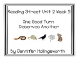 One Good Turn Deserves Another Reading Street Unit 2 Week 5