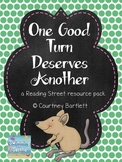 """""""One Good Turn Deserves Another"""" (resources for Reading Street)"""