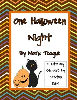 One Halloween Night by Mark Teague (5 Literacy Centers)