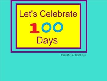 One Hundred Day Celebration for Smartboard