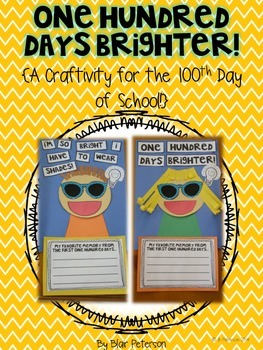 One Hundred Days Brighter {A Craftivity for the 100th Day