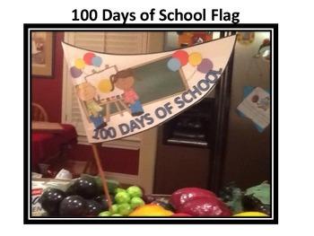 One Hundred Days of School Flag