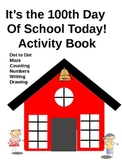 One Hundred Days of School Hooray Activity Book