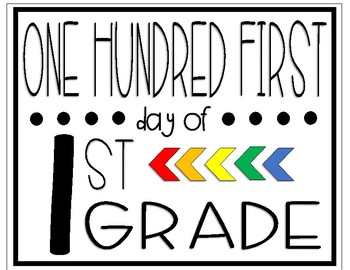 One Hundred First Day of First Grade Sign