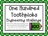 One Hundred Toothpicks: Engineering Challenge Project ~ Great STEM Activity!