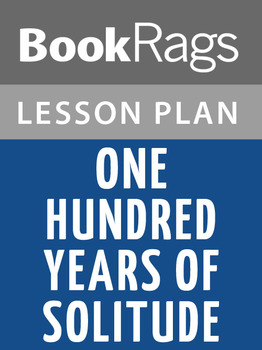 One Hundred Years of Solitude Lesson Plans