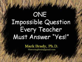 """One Impossible Question Every Teacher Must Answer """"Yes"""""""