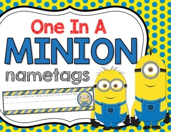 One In A Minion Nametags