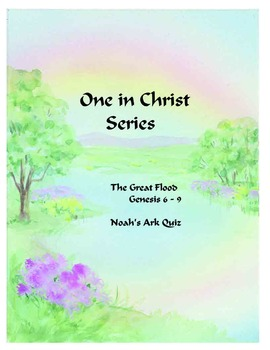 One In Christ Supplementary materials Grade 2 The Great Flood Noah's Ark Quiz
