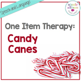 One Item Therapy {Candy Canes}