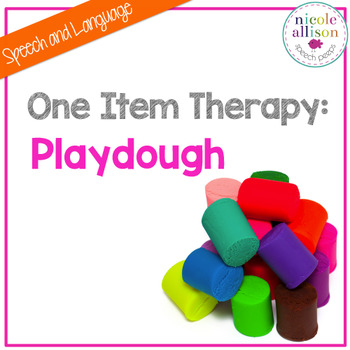 One Item Therapy {Play dough}