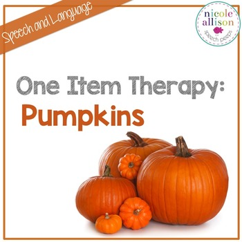 One Item Therapy {Pumpkins}