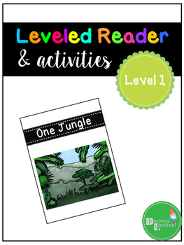 One Jungle - a leveled reader & activities