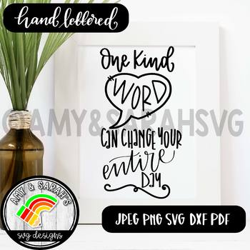 One Kind Word Can Change Someone's Day SVG Design
