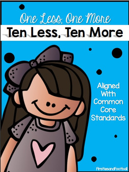 One Less, One More, Ten Less, Ten More Worksheets