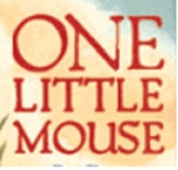 One Little Mouse, Kindergarten Reading Street Series, Unit