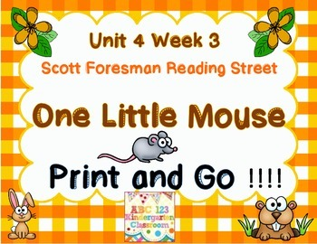 One Little Mouse - Print And Go Reading Street  Unit 4 Week 3