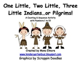 One Little, Two Little, Three Little Indians...or Pilgrims
