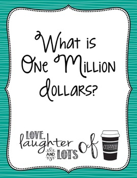 One Million Dollar Project (Place Value/Adding&Subtracting/Research Real World)