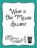 One Million Dollar Project (Place Value/Adding&Subtracting
