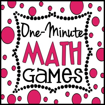 One Minute Math Games: 10 Games to Kill Down-Time Forever