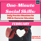 One-Minute Social Skills for February (Daily Practice)