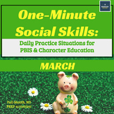 One-Minute Social Skills for March (Daily Practice)
