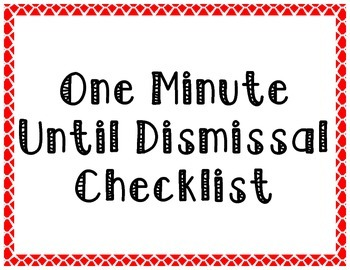 One Minute Until Dismissal Checklist