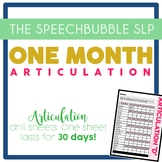 One Month Articulation Drill Sheets