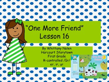 One More Friend: Storytown Lesson 16