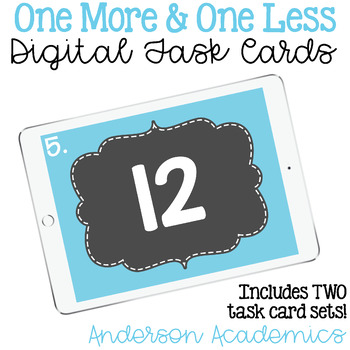 One More & One Less - Digital Task Cards