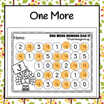 Thanksgiving One More & One Less Number Dab It Worksheets