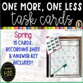 One More, One Less - Spring Math Center ~ SCOOT Task Cards