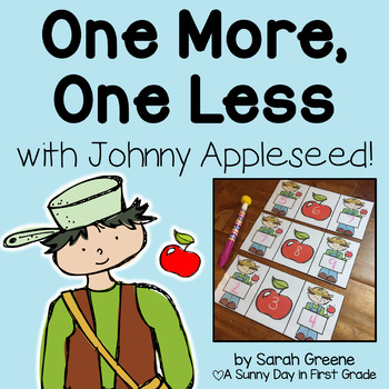 One More, One Less with Johnny Appleseed!