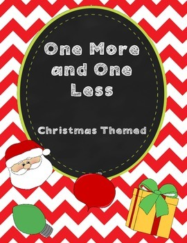 One More and One Less - Christmas Themed