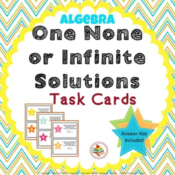 One, None, Infinite Solution Task Cards Algebra Review
