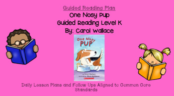 One Nosy Pup (Level K) Guided Reading Lesson Plan